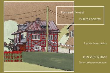 """Kunstnik Ingrīda Ivane maalinäitus """"Portreed linnast"""""""