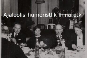Ajaloolis-humoristlik linnaretk: Hei, Sul on selg valge!